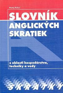 Obrázok Slovník anglických skratiek z oblasti hospodárstva, techniky a vedy