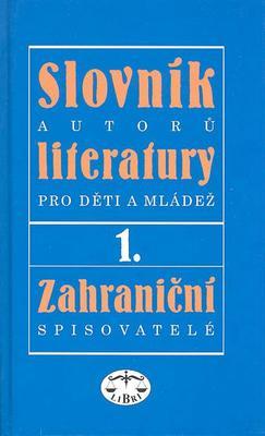 Obrázok Slovník autorů literatury pro děti a mláděž I.