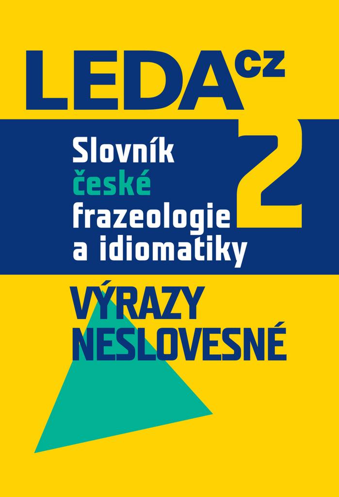 Slovník české frazeologie a idiomatiky 2 - František Čermák