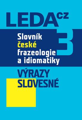 Obrázok Slovník české frazeologie a idiomatiky 3