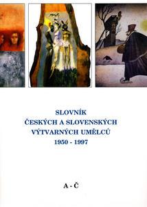 Obrázok Slovník českých a slovenských výtvarných umělců 1950-1997 A-Č