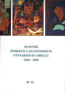 Obrázok Slovník českých a slovenských výtvarných umělců 1950-1998 D-G