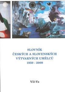 Obrázok Slovník českých a slovenských výtvarných umělců 1950-2009 Vil-Vz
