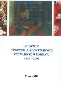 Obrázok Slovník českých a slovenských výtvarných umělců Man-Mi