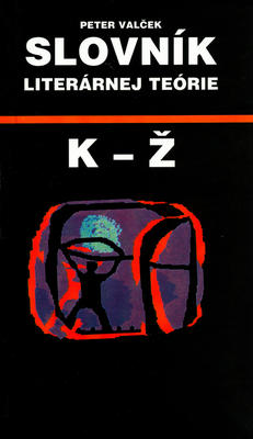 Obrázok Slovník literárnej teórie K - Ž