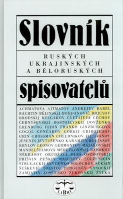Obrázok Slovník ruských, ukrajinskýh a běloruských spiovatelů