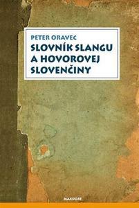 Obrázok Slovník slangu a hovorovej slovenčiny