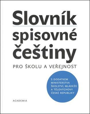 Obrázok Slovník spisovné češtiny pro školu a veřejnost