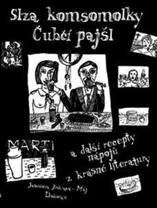 Obrázok Slza komsomolky, Čubčí pajšl