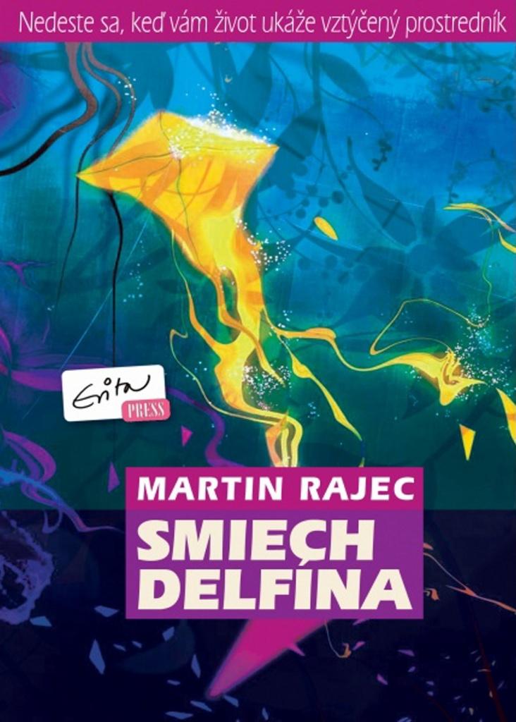Smiech delfína - Martin Rajec