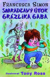 Obrázok Smradľavý útok Grázlika Gaba