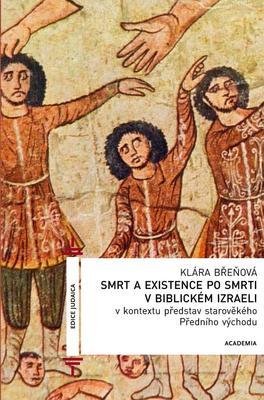Obrázok Smrt a existence po smrti v biblickém Izraeli