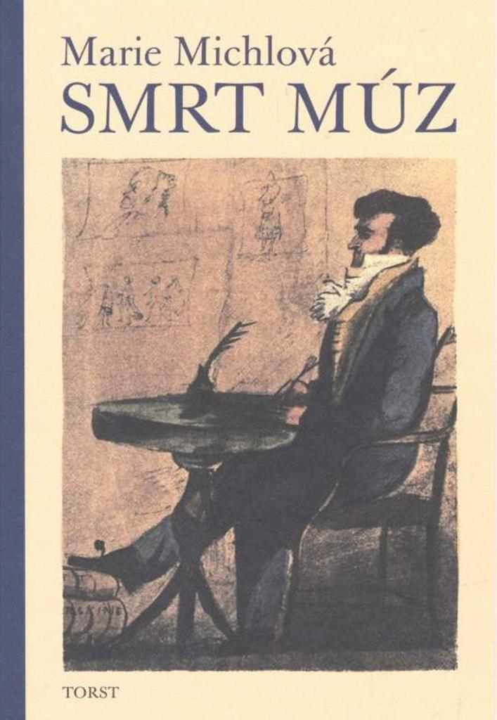 Smrt Múz - Marie Michlová