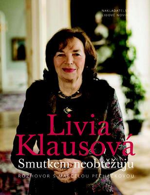 Smutkem neobtěžuju (Livia Klausová)