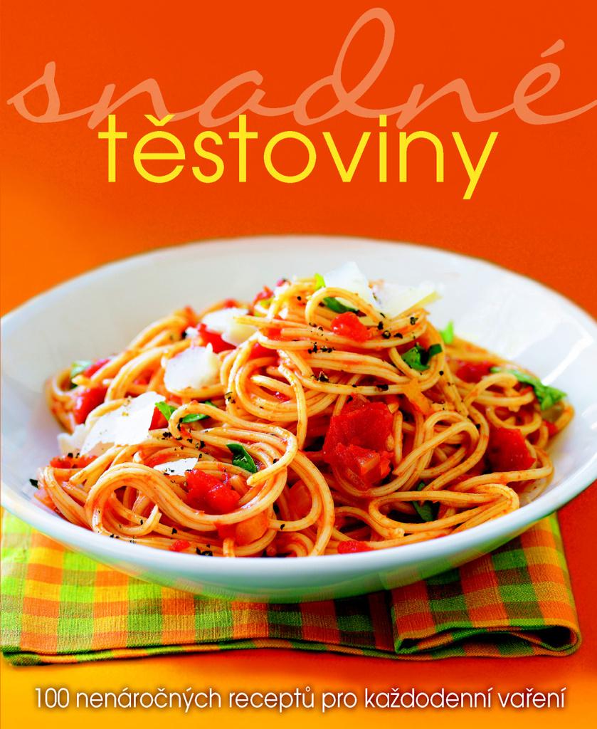 Snadné těstoviny - Kolektiv autorů