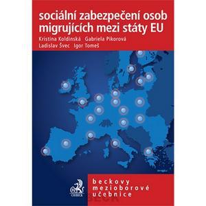 Obrázok Sociální zabezpečení osob migrujících mezi státy EU