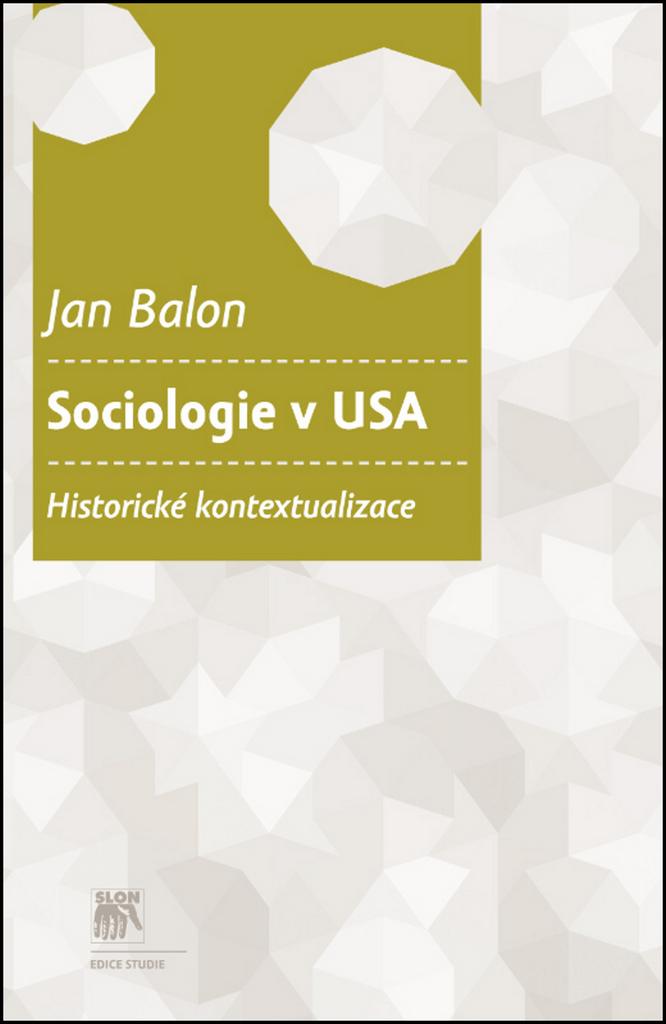 Sociologie v USA - Jan Balon