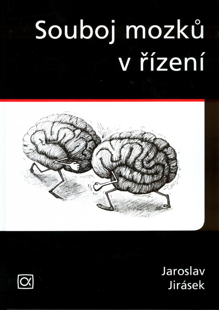 Souboj mozků v řízení - Jaroslav Antonín Jirásek