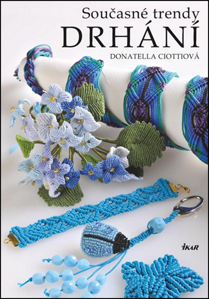 Současné trendy drhání - Doantella Ciottiová