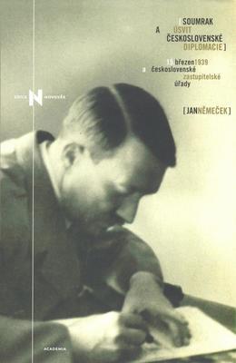 Obrázok Soumrak a úsvit československé diplomacie