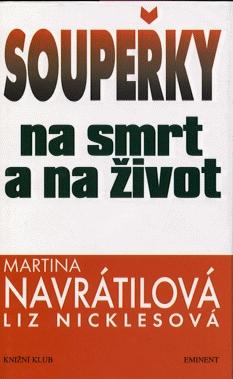 Soupeřky na smrt a na život - Martina Navrátilová