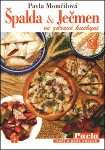 Obrázok Špalda a ječmen ve zdravé kuchyni