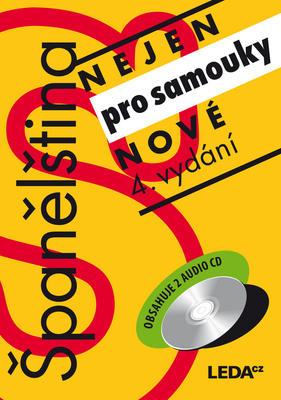 Obrázok Španělština nejen pro samouky (Obsahuje 2 audio CD)