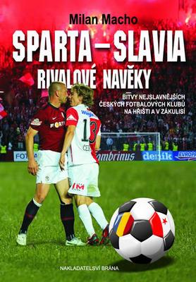Obrázok Sparta–Slavia, Rivalové navěky