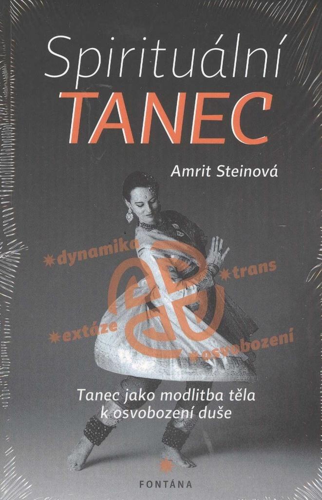 Spirituální tanec - Amrit Steinová