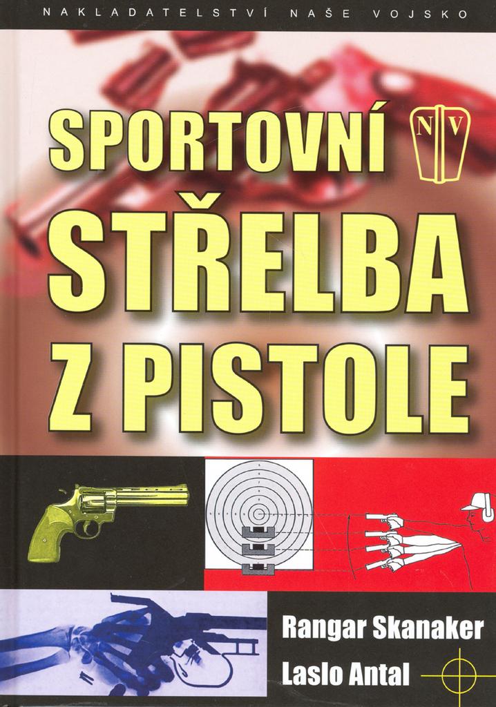 Sportovní střelba z pistole - Laslo Antal, Rangar Skanaker