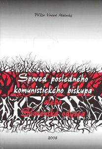 Obrázok Spoveď posledného komunistického biskupa alebo Slovenská odysea