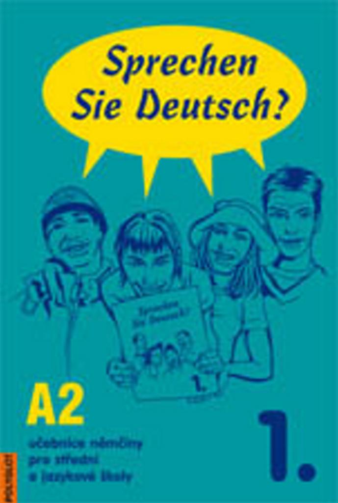 Sprechen Sie Deutsch? 1. A2 - Doris Dusilová, Lucie Brožíková, Vladimíra Kolocová