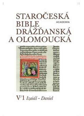 Staročeská Bible drážďanská a olomoucká I/II