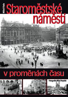 Obrázok Staroměstské náměstí v proměnách času