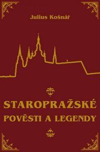 Obrázok Staropražské pověsti a legendy
