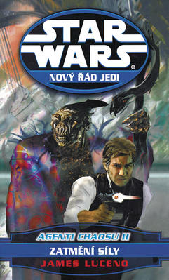 Obrázok STAR WARS Nový řád Jedi Agenti chaosu II.