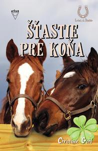Obrázok Šťastie pre koňa (Lea a kone 1. diel)
