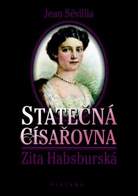 Obrázok Statečná císařovna Zita Habsburská