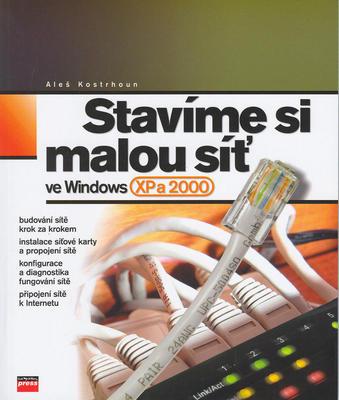 Obrázok Stavíme si malou síť ve WIN XP a 2000