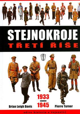 Obrázok Stejnokroje třetí říše 1933-1945
