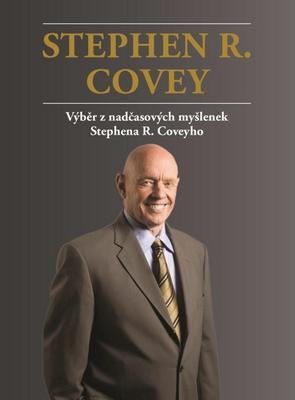 Obrázok Stephen R. Covey Výběr z nadčasových myšlenek Stephena R. Coveyho