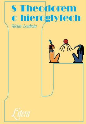 Obrázok S Theodorem o hieroglyfech