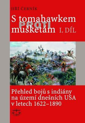Obrázok S tomahawkem proti mušketám 1.díl