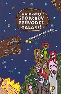Obrázok Stopařův průvodce Galaxií 2  Restaurant na konci vesmíru