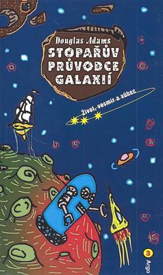 Obrázok Stopařův průvodce Galaxií 3 Život, vesmír a vůbec