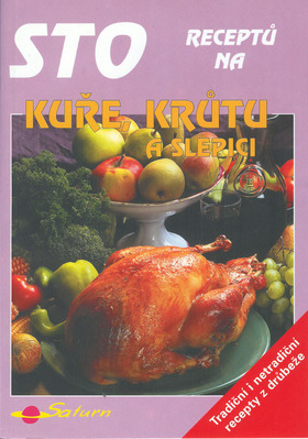 Obrázok Sto receptů kuře,krůta a slep.