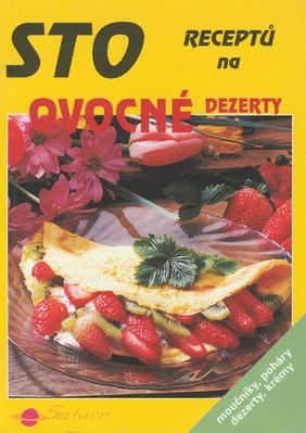 Obrázok Sto receptů na ovocné deserty