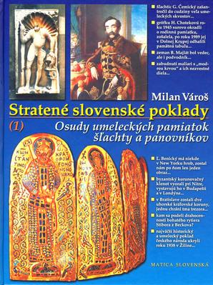 Stratené slovenské poklady 1