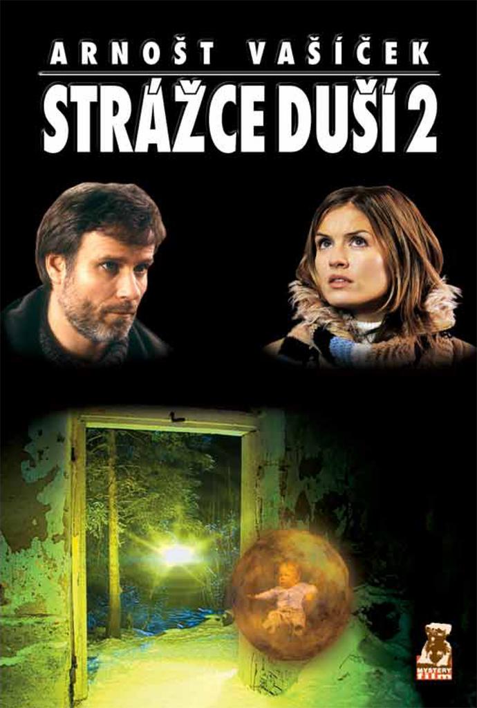 Strážce duší 2.díl - Arnošt Vašíček