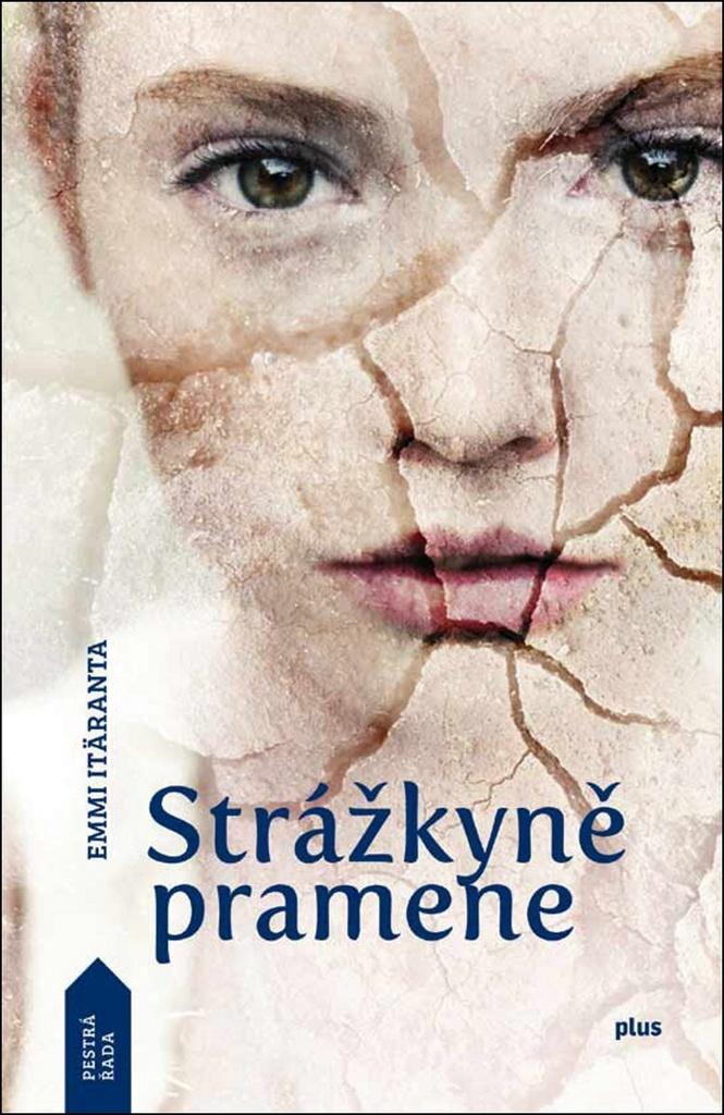 Strážkyně pramene - Emmi Itäranta